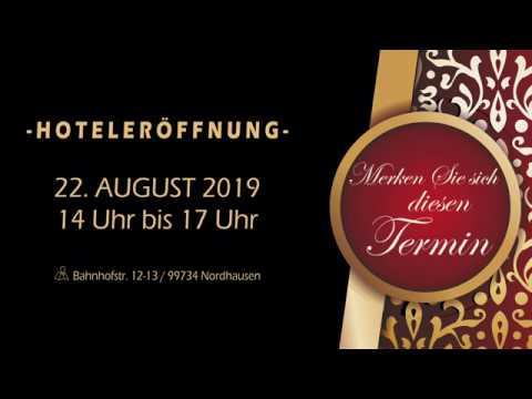 22. AUGUST: Hotel Nordhäuser Fürstenhof in Nordhausen am Harz - Thüringen - Hoteleröffnung
