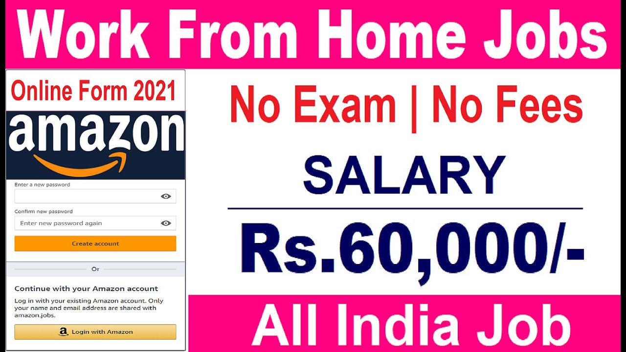 Work From Home Jobs   Salary 12,12  Amazon Work From Home Jobs   Amazon  Recruitment 12  All India