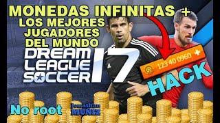 HACK DE MONEDAS INFINITAS + LOS MEJORES JUGADORES DEL MUNDO  DREAM LEAGUE SOCCER 17