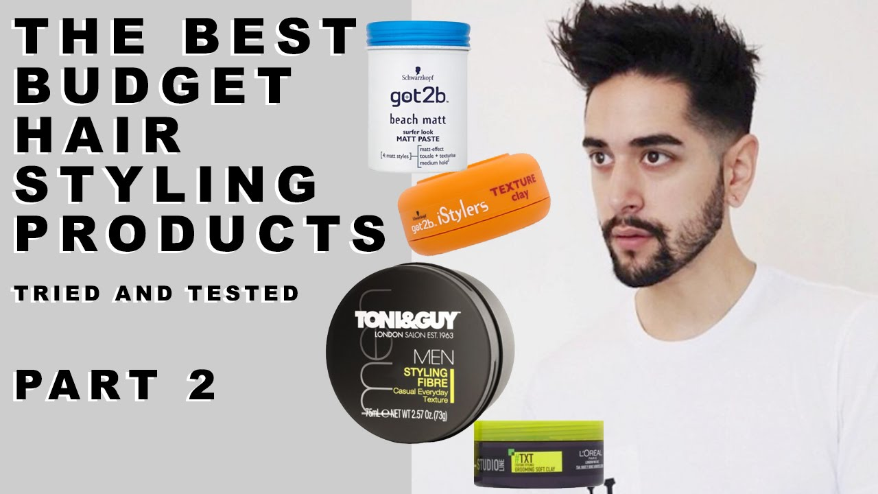The Best Budget Hair Styling Products For Men Tried And Tested Part 2 Men S Hair James Welsh Youtube