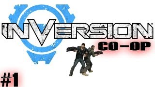 Inversion CO-OP Part 1 (Gameplay/Commentary