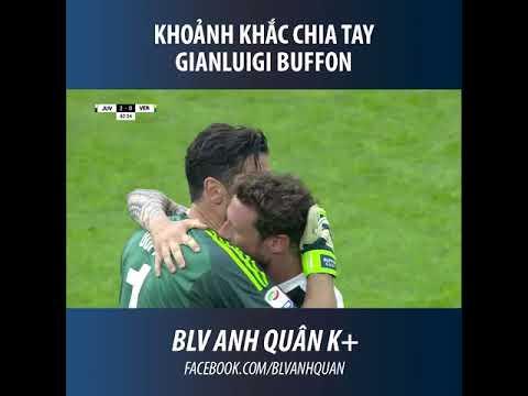 Trận đấu cuối cùng của Gianluigi Buffon trong màu áo Juventus
