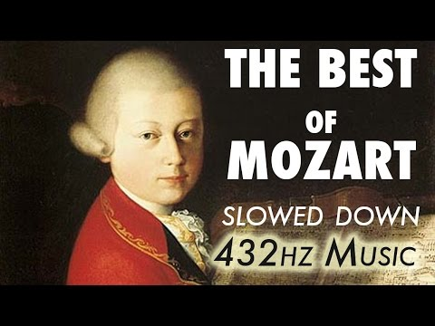 The Best Of Mozart  Slowed Down @ 432Hz  45 Hours
