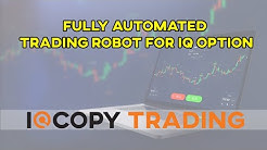 IQ Copy Trading Platform 2020 | Fully Automated trading Robot for I Q Option | Binary|Digital|Crypto