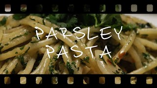 The chef - Parsley Pasta [CINEMA FOOD]