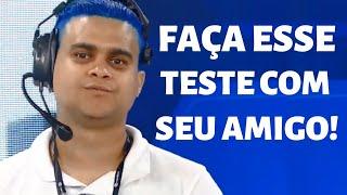 TESTE PARA SABER SE O SEU AMIGO QUEIMA