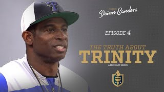 Episode 4 - Heated rivalry game for Deion Sanders and Trinity