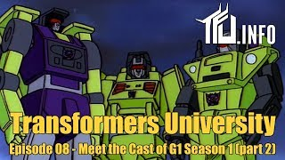 Transformers - Meet the Season 1 Cast Part 2 - Transformers University Episode 008