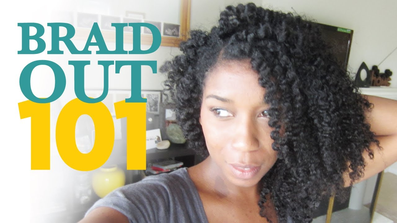 How To Braid Out Method 101 Natural Hair Youtube