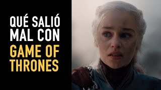 ¿Qué salió mal con Game of Thrones?