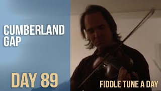 Cumberland Gap - Fiddle Tune a Day - Day 89