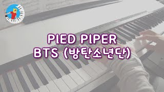 Video BTS (방탄소년단) - Pied Piper   Piano Cover   【from LOVE YOURSELF: 承 'Her'】 download MP3, 3GP, MP4, WEBM, AVI, FLV Maret 2018
