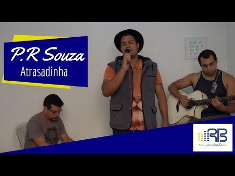 PR Souza - Atrasadinha Felipe Araújo & Ferrugem COVER