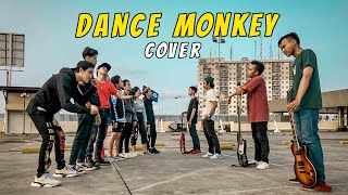 TONES AND I - DANCE MONKEY ( SAMA SISI ft FRIENDS?) Cover Rock