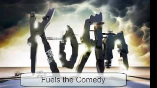 Korn - Fuels the Comedy
