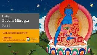 Buddha Mitrugpa Empowerment and practice (English – Italian) – 1/2 April 2017