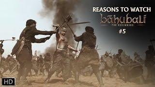 Reasons To Watch Baahubali #5 | S.S. Rajamouli | Prabhas, Rana Daggubati, Anushka Shetty, Tamannaah