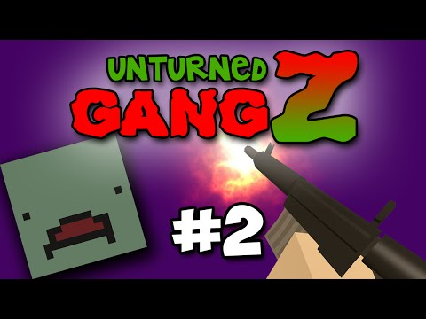 Unturned GangZ #2 - FIRST PvP ENCOUNTER!