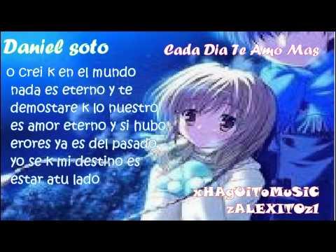 Daniel Soto -Cada Dia Te Amo Mas  Reggaeton Romantico estreno febrero 2012 ♀♀♀