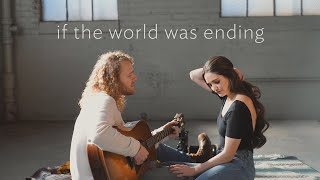 If the World Was Ending (Acoustic Cover) by Hannah Ellis & Nick Wayne