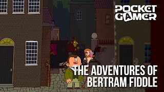PGC Indie Pitch: The Adventures of Bertram Fiddle - PocketGamer.co.uk