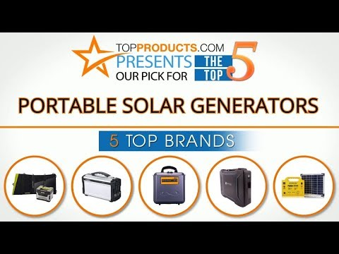 Best Portable Solar Generator Reviews 2017 – How to Choose the Best Portable Solar Generator