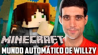 Minecraft - O INSANO Mundo Automatico de Willzy, Eu Nunca Vi NADA IGUAL