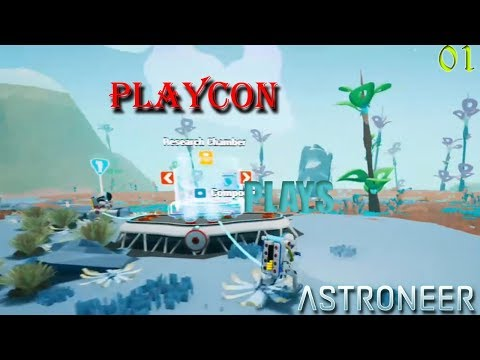 Playcon Plays Astroneer #1| Exploration and Learning