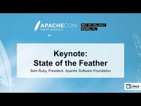 Keynote: State of the Feather - Sam Ruby, President, Apache Software Foundation