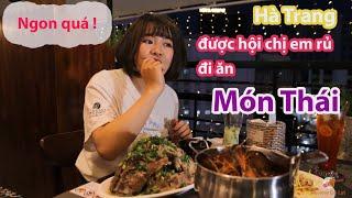 """Review Đà Lạt - Hà Trang được """"hội chị em"""" rủ đi ăn và trải nghiệm món Thái"""