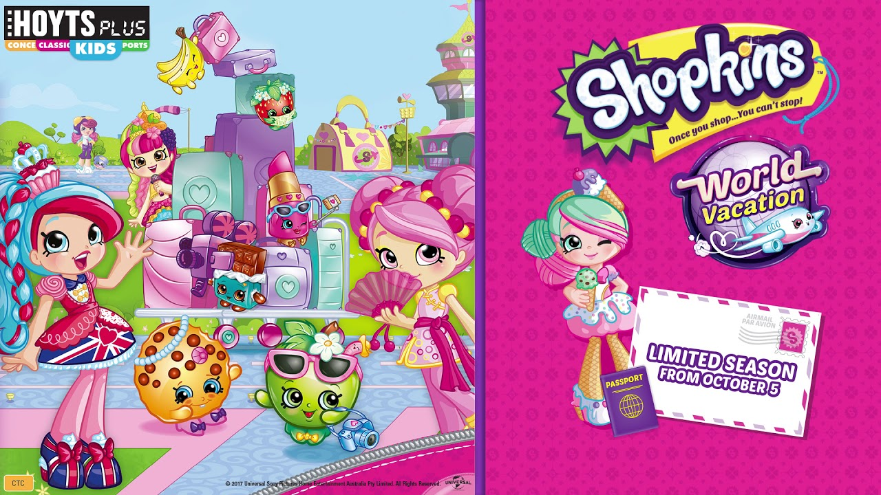 Hoyts Plus Kids Shopkins World Vacation