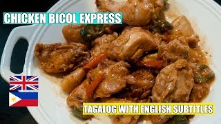 Chicken Bicol Express - Bicol Express - Pinoy Chicken Recipe - Filipino Recipes