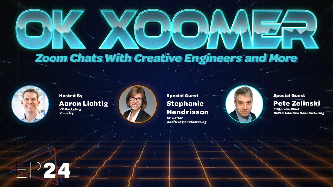 Ok Xoomer EP24   Stephanie Hendrixson & Pete Zelinski   The Cool Parts Show and 3D Printing