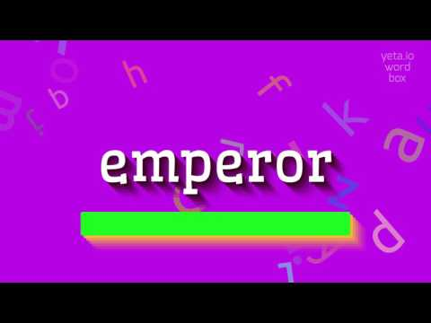 "How to say ""emperor""! (High Quality Voices)"