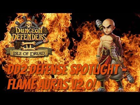 DD2 Defense Spotlight - Flame Auras V2.0