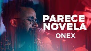 Onex - Parece Novela (Acústico FM O Dia)