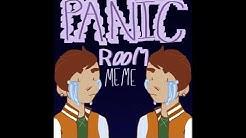 Panic Room MEME - FrameCast - OC