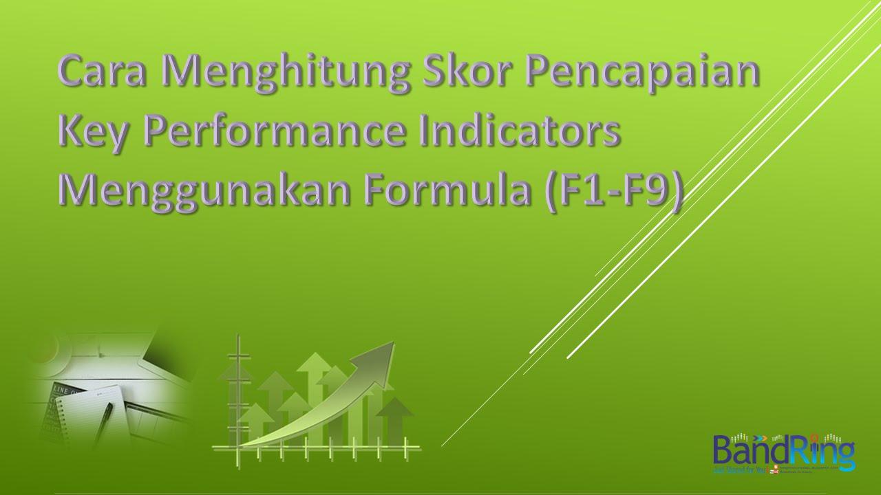 Cara Menghitung Skor KPI Menggunakan Formula (F1-F9) - YouTube