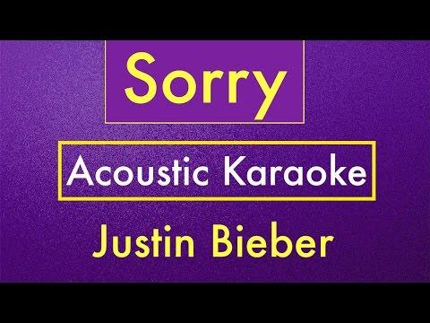 Sorry - Justin Bieber | Karaoke Lyrics (Acoustic Guitar Karaoke) Instrumental