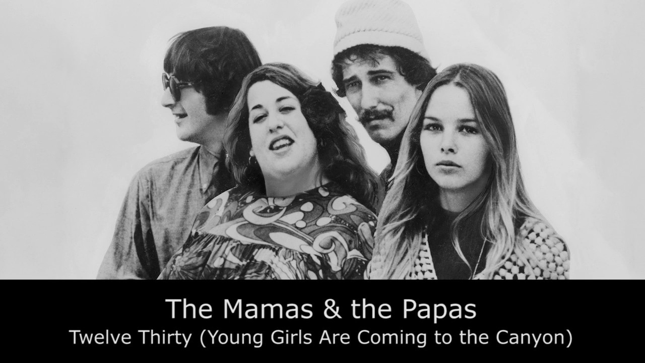 the-mamas-the-papas-twelve-thirty-young-girls-are-coming-to-the-canyon-lyrics-video-gellert-magony