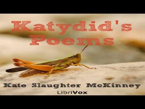 Katydid's Poems | Kate Slaughter McKinney | Poetry | Talkingbook | English | 2/2