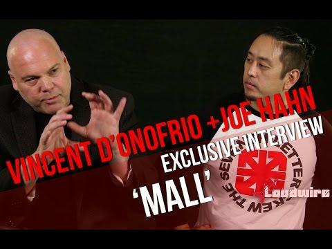 Vincent D'Onofrio + Joe Hahn Discuss 'Mall'