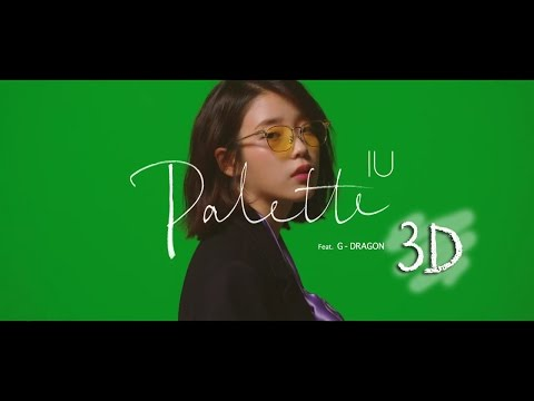 [3D AUDIO] IU - PALETTE (FEAT. G-DRAGON) HEADPHONE NEEDED