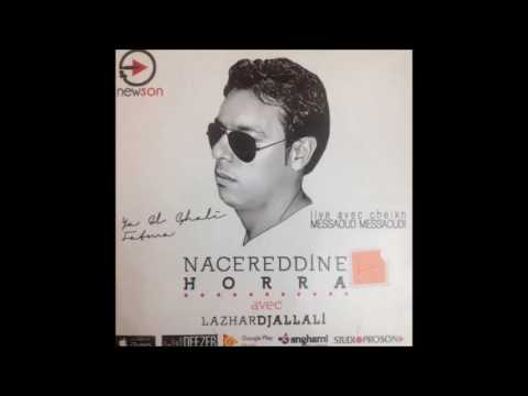 Nacereddine Horra 2017 - Yal Ghali (By Am Ine)
