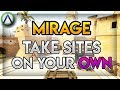 CSGO: How To Take Sites On Your Own! (Mirage Edition)