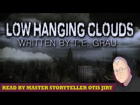 """Low Hanging Clouds"" by T. E. Grau 
