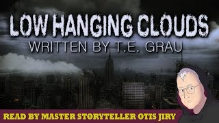 """""""Low Hanging Clouds"""" by T. E. Grau 