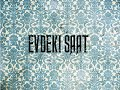 Download Evdeki Saat - Hayyam MP3 song and Music Video