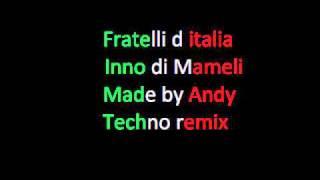 fratelli d'italia (techno remix)