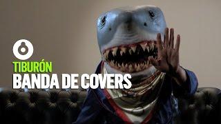 Tiburón | Banda de covers